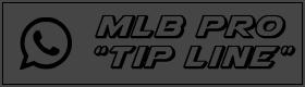 MLB Pro Tip Line